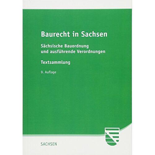 - Baurecht in Sachsen: Sächsische Bauordnung und ausführende Verordnungen - Preis vom 18.10.2020 04:52:00 h
