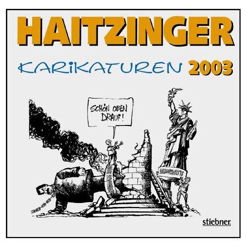 Horst Haitzinger - Karikaturen 2003 - Preis vom 07.05.2021 04:52:30 h