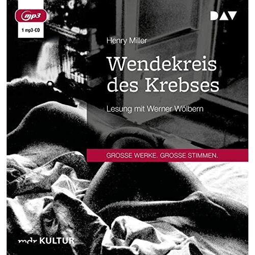 Henry Miller - Wendekreis des Krebses: Lesung mit Werner Wölbern (1 mp3-CD) - Preis vom 21.04.2021 04:48:01 h