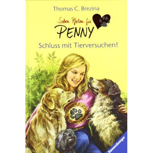 Brezina, Thomas C. - Sieben Pfoten für Penny 7: Schluss mit Tierversuchen! - Preis vom 14.05.2021 04:51:20 h