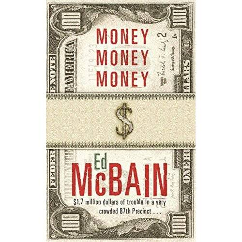 Ed McBain - Money, Money, Money (87th Precinct) - Preis vom 20.01.2021 06:06:08 h