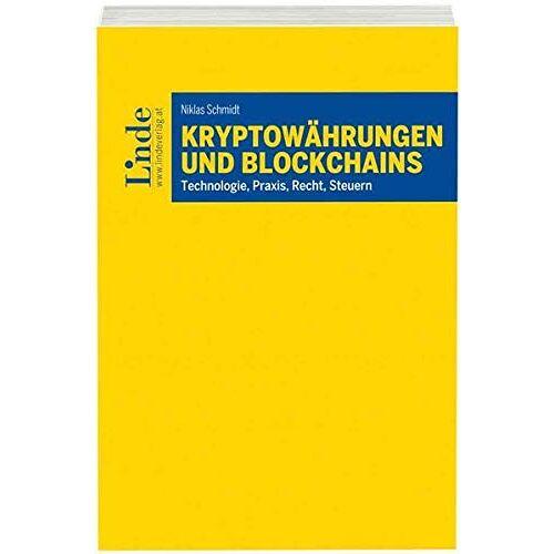 Niklas Schmidt (Cello) - Kryptowährungen und Blockchains: Technologie, Praxis, Recht, Steuern - Preis vom 19.08.2019 05:56:20 h