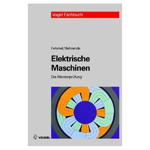Gerd Fehmel - Elektrische Maschinen - Preis vom 24.10.2020 04:52:40 h