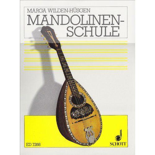 Marga Wilden-Hüsgen - Mandolinen-Schule: Mandoline. - Preis vom 22.10.2020 04:52:23 h