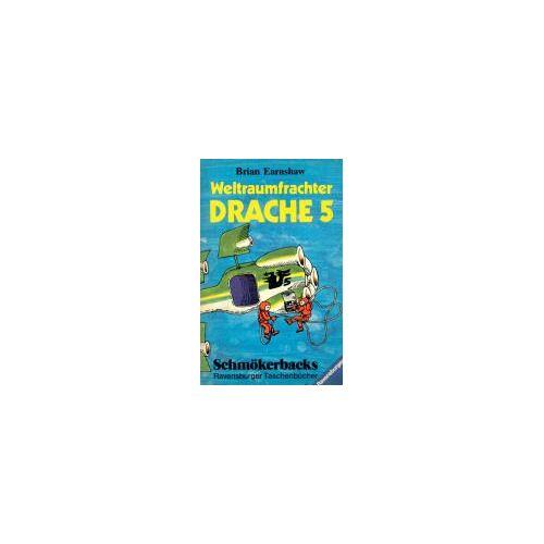 Brian Earnshaw - Weltraumfrachter Drache 5. - Preis vom 03.05.2021 04:57:00 h