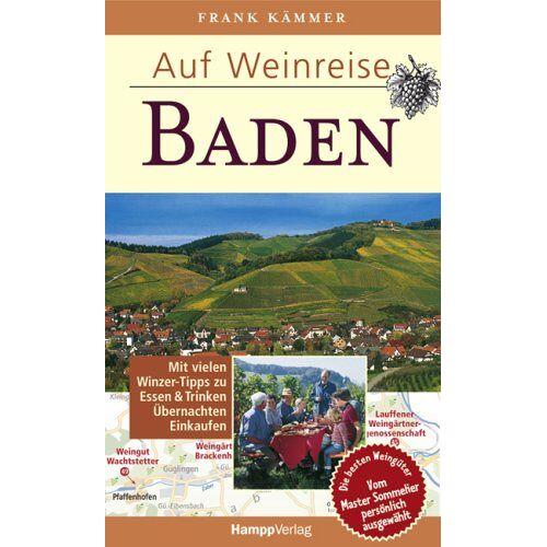 Frank Kämmer - Auf Weinreise - Baden - Preis vom 14.01.2021 05:56:14 h