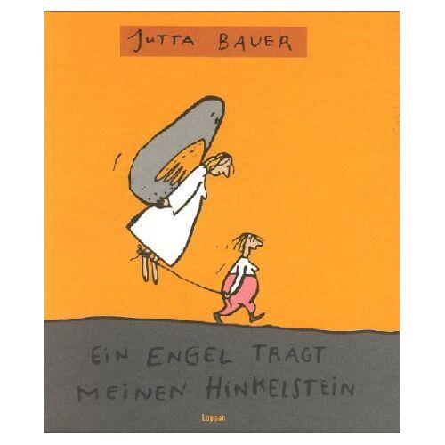 Jutta Bauer - Ein Engel trägt meinen Hinkelstein - Preis vom 21.10.2020 04:49:09 h