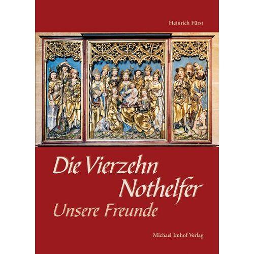 Heinrich Fürst - Die Vierzehn Nothelfer - Unsere Freunde - Preis vom 21.10.2020 04:49:09 h