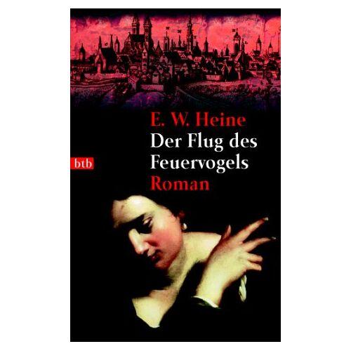 E.W. Heine - Der Flug des Feuervogels: Roman - Preis vom 15.05.2021 04:43:31 h
