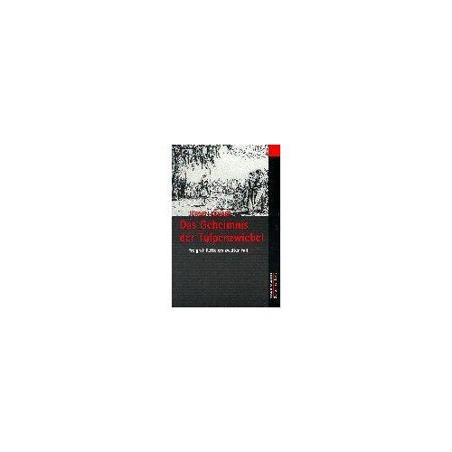 Jürgen Kehrer - Das Geheimnis der Tulpenzwiebel: Freigraf Kettelers zweiter Fall - Preis vom 15.01.2021 06:07:28 h