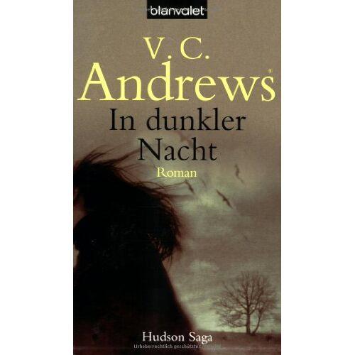V.C. Andrews - In dunkler Nacht - Preis vom 22.04.2021 04:50:21 h