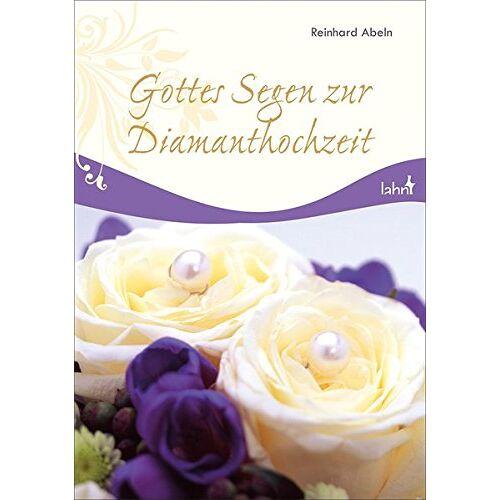 Reinhard Abeln - Gottes Segen zur Diamanthochzeit - Preis vom 14.04.2021 04:53:30 h