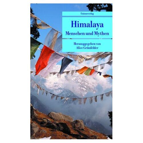 Alice Grünfelder - Himalaya. Menschen und Mythen. - Preis vom 19.10.2020 04:51:53 h
