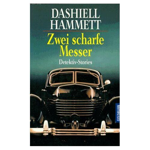 Dashiell Hammett - Zwei scharfe Messer. - Preis vom 28.02.2021 06:03:40 h