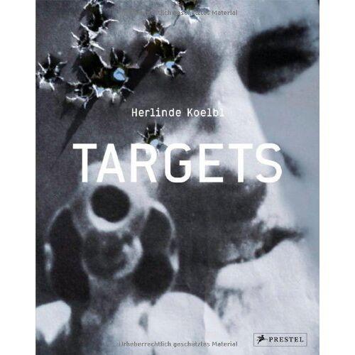 Herlinde Koelbl - Herlinde Koelbl: Targets - Preis vom 12.04.2021 04:50:28 h