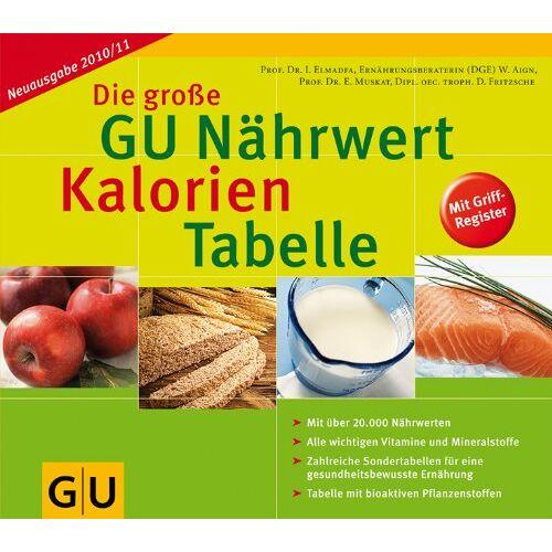 Ibrahim Elmadfa - Die große GU Nährwert-Kalorien-Tabelle 2010/2011 (GU Tabellen) - Preis vom 18.04.2021 04:52:10 h