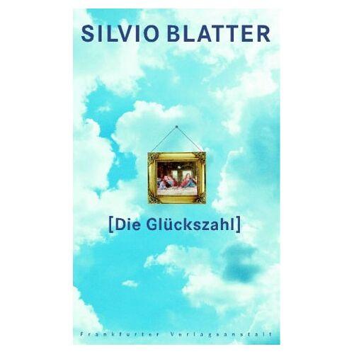 Silvio Blatter - Die Glückszahl - Preis vom 05.09.2020 04:49:05 h