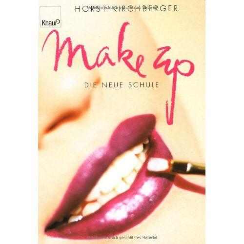 Horst Kirchberger - Make Up: Die neue Schule von Horst Kirchberger - Preis vom 03.12.2020 05:57:36 h