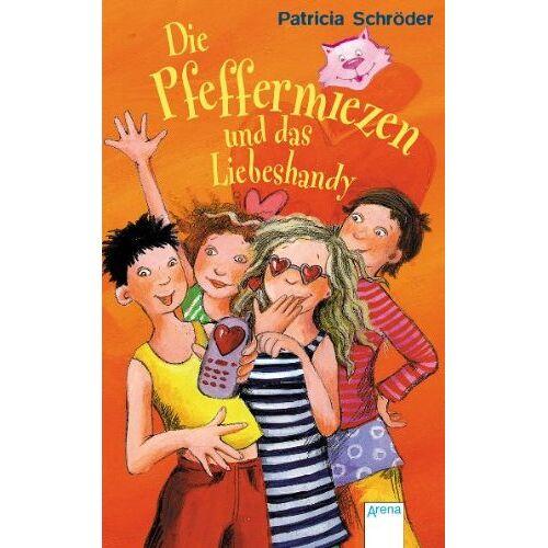 Patricia Schröder - Die Pfeffermiezen und das Liebeshandy - Preis vom 20.10.2020 04:55:35 h