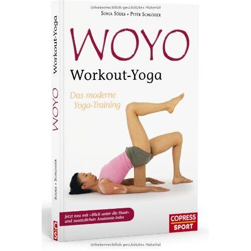 Sonja Söder - WOYO - Workout Yoga: Das moderne Yoga-Training - Preis vom 19.08.2019 05:56:20 h