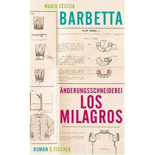 Barbetta, María Cecilia - Änderungsschneiderei Los Milagros: Roman - Preis vom 19.10.2020 04:51:53 h