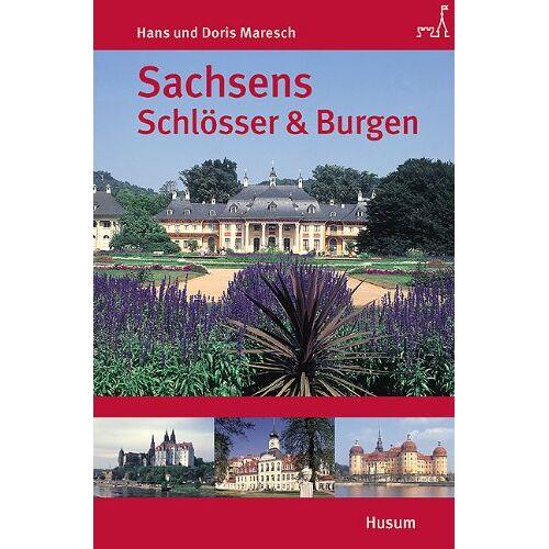 Hans Maresch - Sachsens Schlösser und Burgen - Preis vom 14.05.2021 04:51:20 h