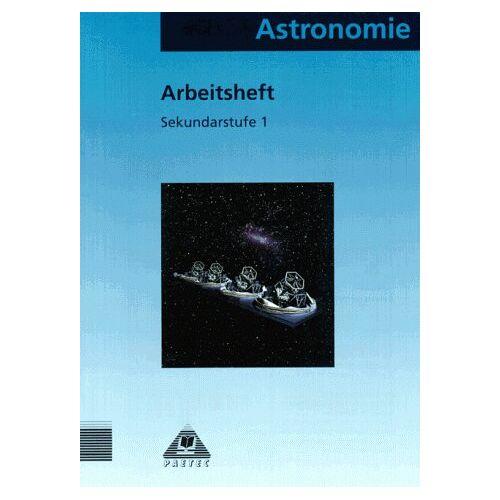 Dietmar Fürst - Faszinierende Astronomie: Astronomie für die Sekundarstufe I, Arbeitsheft - Preis vom 21.10.2020 04:49:09 h
