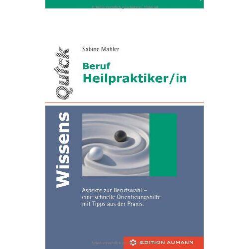 Sabine Mahler - Beruf Heilpraktiker/in - Preis vom 16.05.2021 04:43:40 h