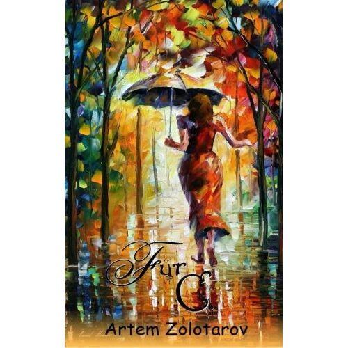 Artem Zolotarov - Für C. - Preis vom 09.04.2021 04:50:04 h