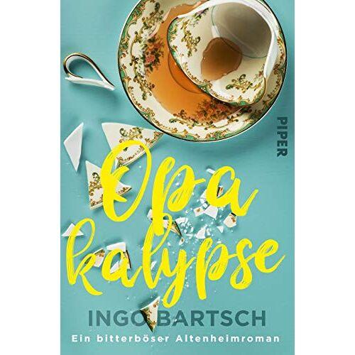 Ingo Bartsch - Opakalypse: Ein bitterböser Altenheimroman - Preis vom 14.09.2020 04:48:11 h