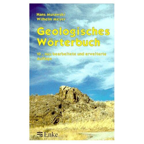 Hans Murawski - Geologisches Wörterbuch - Preis vom 28.11.2020 05:57:09 h