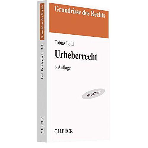 Tobias Lettl - Urheberrecht (Grundrisse des Rechts) - Preis vom 14.04.2021 04:53:30 h