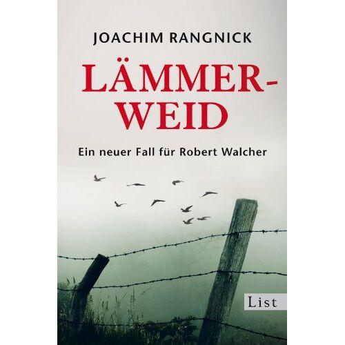 Joachim Rangnick - Lämmerweid: Ein neuer Fall für Robert Walcher (Ein Robert-Walcher-Krimi) - Preis vom 10.04.2021 04:53:14 h