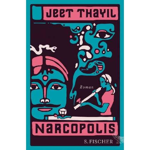 Jeet Thayil - Narcopolis: Roman - Preis vom 06.05.2021 04:54:26 h