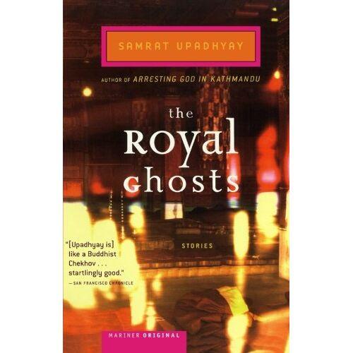 Samrat Upadhyay - The Royal Ghosts - Preis vom 09.04.2021 04:50:04 h