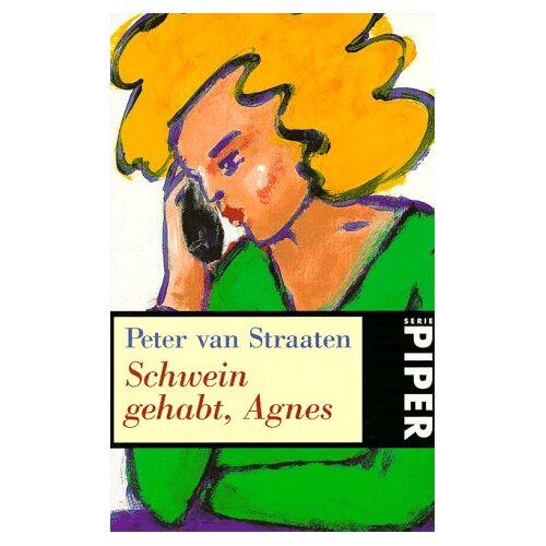 Straaten, Peter van - Schwein gehabt, Agnes. - Preis vom 09.05.2021 04:52:39 h