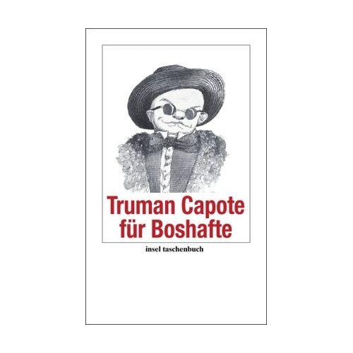 Truman Capote - Truman Capote für Boshafte (insel taschenbuch) - Preis vom 09.04.2021 04:50:04 h
