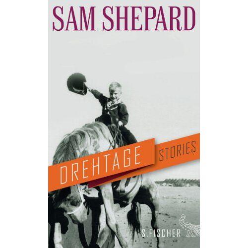 Sam Shepard - Drehtage: Stories - Preis vom 25.01.2021 05:57:21 h