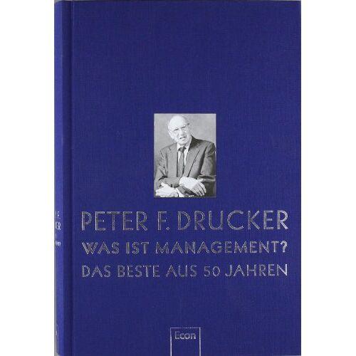 Drucker, Peter F. - Was ist Management: Das Beste aus 50 Jahren - Preis vom 08.05.2021 04:52:27 h
