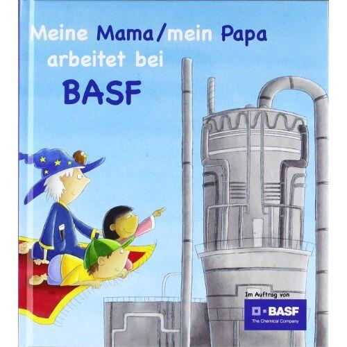 Gabi Winter - Meine Mama / Mein Papa arbeitet bei BASF - Preis vom 17.04.2021 04:51:59 h