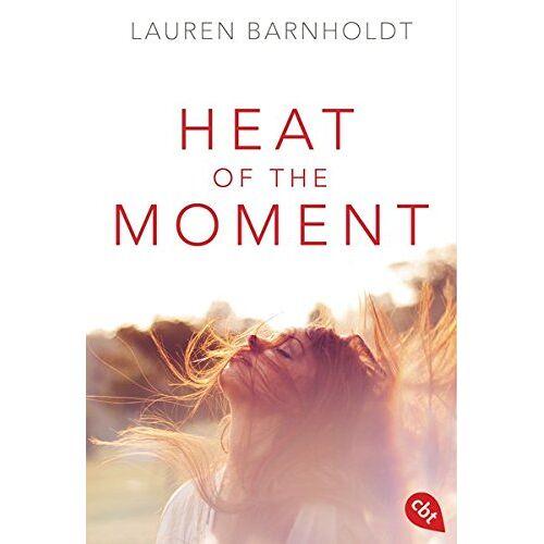 Lauren Barnholdt - Heat of the Moment (Die Moment-Triologie, Band 1) - Preis vom 15.04.2021 04:51:42 h