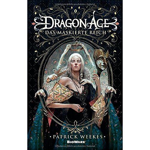 Patrick Weekes - Dragon Age: Bd. 4: Das maskierte Reich - Preis vom 06.05.2021 04:54:26 h
