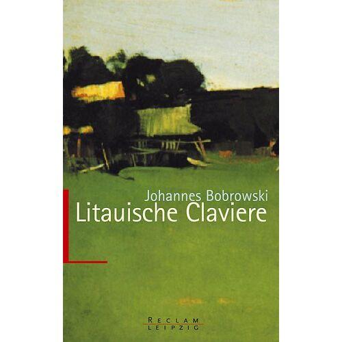 Johannes Bobrowski - Litauische Claviere. - Preis vom 21.04.2021 04:48:01 h