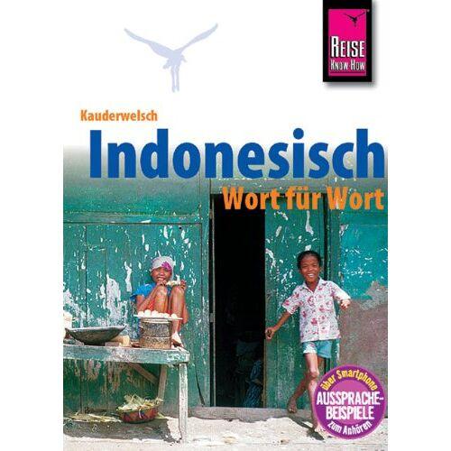 Gunda Urban - Kauderwelsch, Indonesisch Wort für Wort - Preis vom 14.04.2021 04:53:30 h