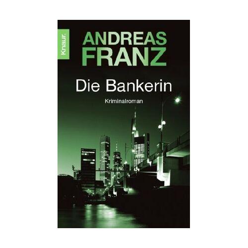Andreas Franz - Die Bankerin - Preis vom 20.10.2020 04:55:35 h