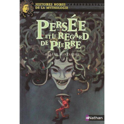 Hélène Montardre - Persée et le regard de pierre - Preis vom 18.04.2021 04:52:10 h