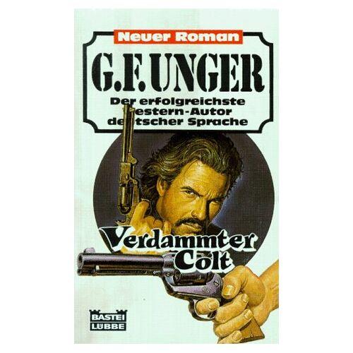 Unger, G. F. - Verdammter Colt. - Preis vom 04.09.2020 04:54:27 h
