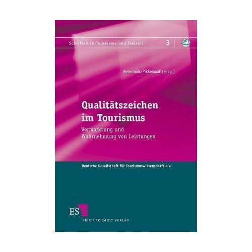 Klaus Weiermair - Qualitätszeichen im Tourismus: Vermarktung und Wahrnehmung von Leistungen - Preis vom 21.10.2020 04:49:09 h