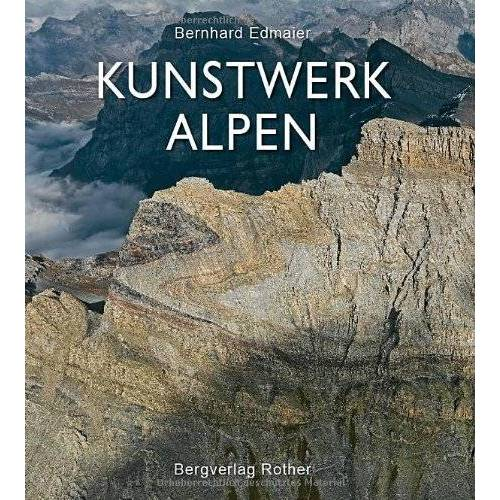 Bernhard Edmaier - Kunstwerk Alpen - Preis vom 18.04.2021 04:52:10 h