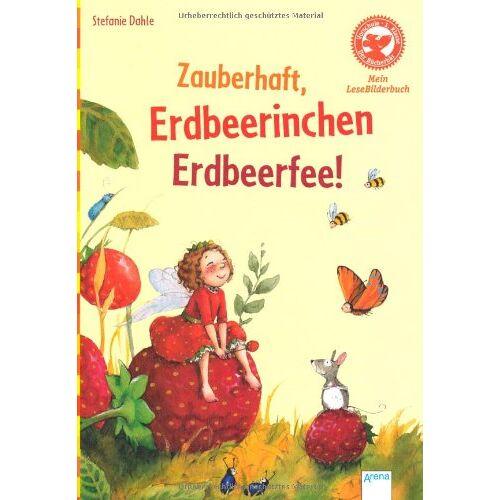 Stefanie Dahle - Zauberhaft, Erdbeerinchen Erdbeerfee! - Preis vom 13.08.2020 04:48:24 h